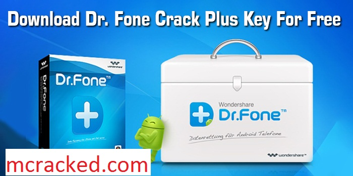download dr.fone toolkit for android crack